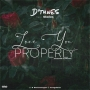 Love You Properly by D'tunes ft. Skales