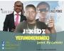 J kidz ft famous & uncle promise