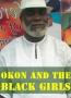 Okon And The Black Magic Girls