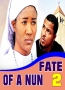 FATE OF A NUN 2