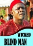 WICKED BLIND MAN