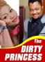 The Dirty Princess