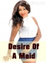 Desire Of A Maid