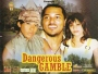 Dangerous Gamble 2