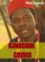 KINGDOM CRISIS