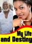 My Life and Destiny