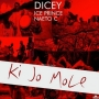 Dicey Ft. Naeto C x Ice Prince