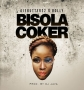 Bisola Coker by Ajebutter 22  Ft. Bolly