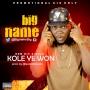 KOLE YE WON by BIG NAME