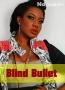 Blind Bullet