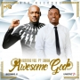 Awesome God by Demmie Vee ft. 2Baba