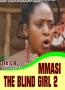 MMASI THE BLIND GIRL 2