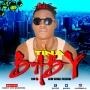 TINA BABY by BIDI FT LADY CUPCAKE AND EFEXX
