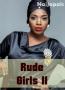 RUDE GIRLS 2