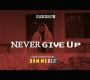 Never Give Up(freestyle)