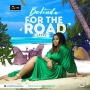 For The Road (Lekki) (Prod. Masterkraft) by Belinda