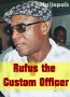 Rufus the Custom Officer