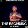 THE BEGINNING by CHAZE HOODAH
