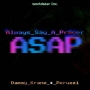 Always Say A Prayer (ASAP) Dammy Krane ft. Peruzzi