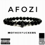 Motherfuckers by Afozi