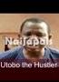 Utobo the Hustler