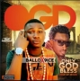 9ice ft ballo Only-God-Bless by ballo