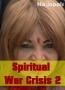 Spiritual War Crisis 2