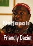 Friendly Deciet