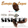 Mr. Pro - Sisi Eko (Europe to Lagos)@mpjammy by  Mr. Pro - Sisi Eko (Europe to Lagos)@mpjammy