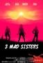 3 Mad Sisters 2