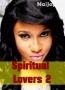 Spiritual Lovers 2