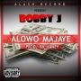 ALOWO MAJAYE by BOBBY JAY