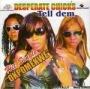Who Get Dat Thing (Rmx) by Dekumzy, Desperate Chicks, Slow Dogg