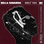 Only You by Bella Shmurda