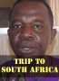 TRIP TO SOUTH AFRICA