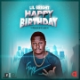 Happy Birthday by Lil Bright