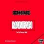 Maintain (prod. by Shegzman)