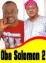 Oba Solomon 2