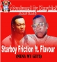 Starboy Friction ft. Flavour