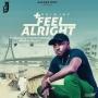 feel alright by akinjay