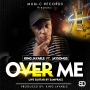 Over me - King Jayable ft Jaysongs - prod By King Jayable by King Jayable