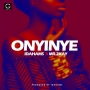 Onyinye Idahams Ft. Mr 2Kay