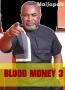 BLOOD MONEY 3