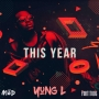 This Year by Yung L
