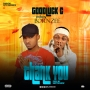 Thank You by Goodluck. C Ft Bornzee