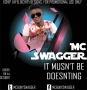 It musnt be doesnting by Mc Swagger (Mcbukyswagger)