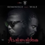 Reminisce Ft. Wale