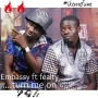 Embassy ft Fealty Baby
