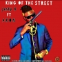 King oF The Street by Jesty B Ft Akon