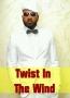 Twist In The Wind
